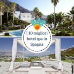 I 10 migliori spa hotel in Spagna