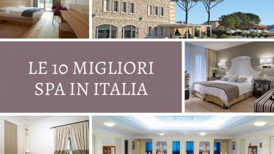 Le 10 migliori Spa in Italia