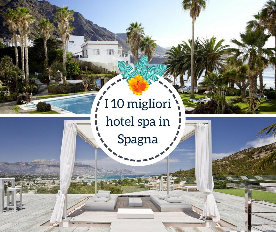 I 10 migliori hotel spa in Spagna